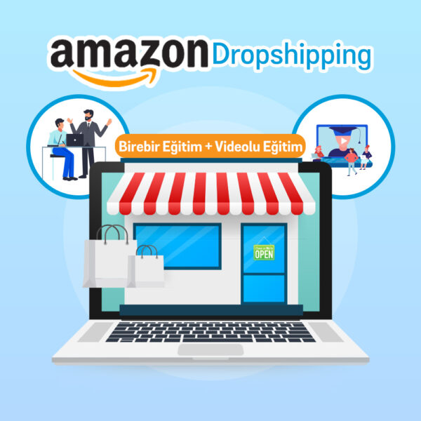 Birebir Amazon Dropshipping Eğitimi