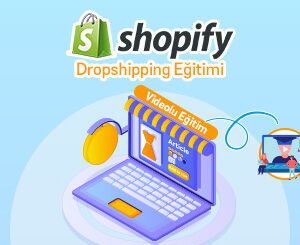 Shopify Dropshipping Eğitimi